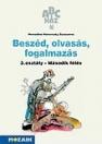 BESZÉD, OLVASÁS, FOGALMAZÁS 3. OSZTÁLY - MÁSODIK FÉLÉV MS-1509