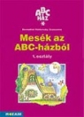 ABC - HÁZ MESÉK AZ ABC - HÁZBÓL 1. MS-1101U