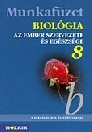 BIOLÓGIA-AZ EMBER SZERVEZETE ÉS EGÉSZSÉGE 8.-MS-2814T