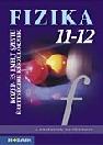 FIZIKA 11-12. KÖZÉP- ÉS EMELTSZINTŰ É.MS-2827
