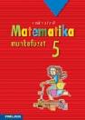 SOKSZÍNŰ MATEMATIKA MUNKAFÜZET 5. MS-2315,MS-2315U