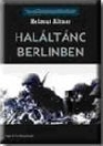 HALÁLTÁNC BERLINBEN