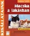 MACSKA A LAKÁSBAN - KISÁLLATAINK