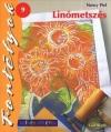 LINÓMETSZÉS - SZÍNES ÖTLETEK FORTÉLYOK