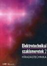 ELEKTROTECHNIKAI SZAKISMERETEK 2. HÍRADÁSTECHNIKA BV-59016/III