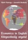 ECONOMICS IN ENGLISH - KÖZGAZDASÁG ANGOLUL