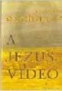 A JÉZUS-VIDEÓ