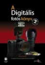 A DIGITÁLIS FOTÓS KÖNYV 2. - 2. K.