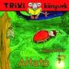 ALTATÓ - TRIXI KÖNYVEK