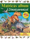 DINOSZAURUSZOK - MATRICÁS ALBUM