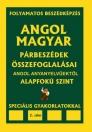 ANGOL-MAGYAR PÁRBESZÉDEK ÖSSZEFOGLALÁSAI ALAPFOKÚ SZINT