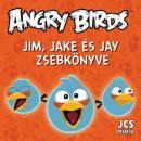 ANGRY BIRDS - JIM, JAKE ÉS JAY ZSEBKÖNYVE