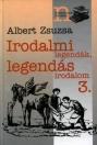 IRODALMI LEGENDÁK, LEGENDÁS IRODALOM 3.