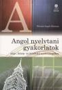 ANGOL NYELVTANI GYAKORLATOK-ALAP,KÖZÉP, FELSŐFOKÚ NYELVVIZSG.-LX-0019