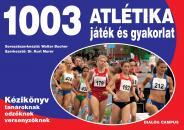 1003 ATLÉTIKA JÁTÉK ÉS GYAKORLAT