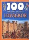 100 ÁLLOMÁS - 100 KALAND LOVAGKOR