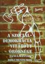 A szociáldemokrácia vitatott öröksége