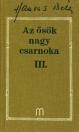 AZ ŐSÖK NAGY CSARNOKA III.