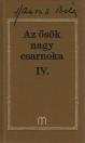 AZ ŐSÖK NAGY CSARNOKA IV.