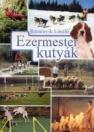 EZERMESTER KUTYÁK