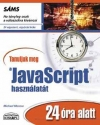Tanuljuk meg a JavaScript használatát 24 óra alatt