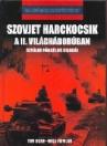 SZOVJET HARCKOCSIK A II. VILÁGHÁBORÚBAN