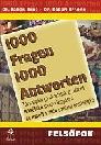 1000 FRAGEN, 1000 ANTWORTEN FELSŐFOK