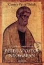 PÉTER APOSTOL NYOMÁBAN