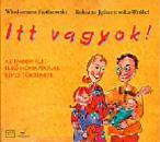 ITT VAGYOK!