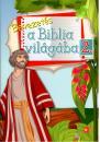 BEVEZETÉS A BIBLIA VILÁGÁBA 2.