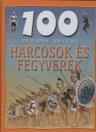 HARCOSOK ÉS FEGYVEREK - 100 ÁLLOMÁS-100 KALAN
