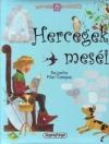 HERCEGEK MESÉI