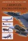A REPÜLÉS ENCIKLOPÉDIÁJA 1945-2005
