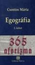 EGOGRÁFIA 3. - 365 AFORIZMA