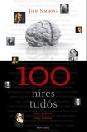 100 HÍRES TUDÓS - MÚLT ÉS JELEN NAGY TUDÓSAI