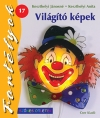 VILÁGÍTÓ KÉPEK - SZÍNES ÖTLETEK 17.