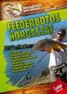 FEEDERBOTOS HORGÁSZAT