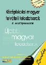 KÖZÉPISKOLAI MAGYAR FELVÉTELI FELADATSOROK 8. RÁADÁS