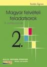 MAGYAR FELVÉTELI FELADATSOROK 2. 8. OSZT.