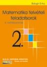 MATEMATIKA FELVÉTELI FELADATSOROK 2. 8. OSZTÁLYOSOKNAK