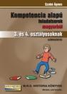 KOMPETENCIA ALAPÚ FELADATSOROK MAGYARBÓL 3. éS 4. OSZT.
