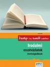 IRODALMI ESSZÉVÁZLATOK ÉRETTSÉGIZŐKNEK /ÚJ/