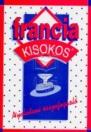 FRANCIA KISOKOS-NYELVTANI ÖSSZEFOGLALÓ