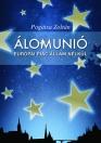ÁLOMUNIÓ - EURÓPAI PIAC ÁLLAM NÉLKÜL