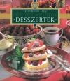 DESSZERTEK - FŐZŐISKOLA ÍNYENCEKNEK