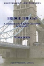 BRIDGE THE GAP WORKBOOK