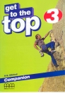 GET TO THE TOP 3. COMPANION