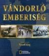 VÁNDORLÓ EMBERISÉG - NATIONAL GEOGRAPHIC