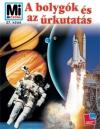 A BOLYGÓK ÉS AZ ŰRKUTATÁS + A BOLYGÓK DVD