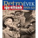 RETRO ÉVEK 1959-60